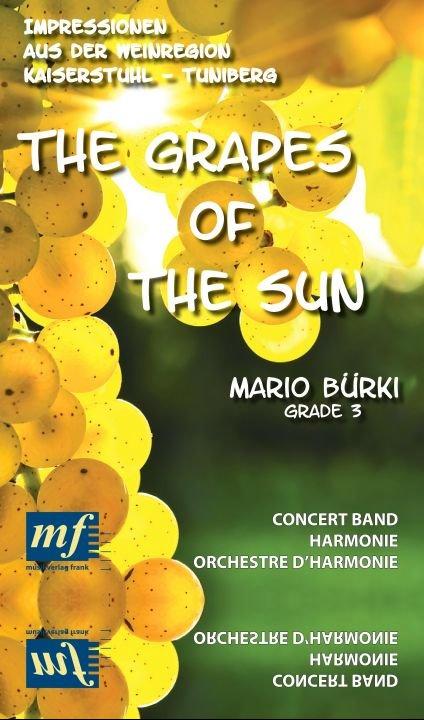 THE GRAPES OF THE SUN - Impressionen aus der Weinregion Kaiserstuhl - Tuniberg